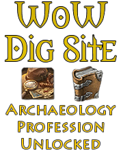 WoW Dig Site